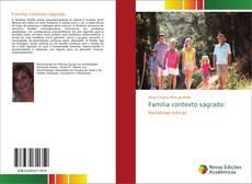 Bookcover of Família contexto sagrado: