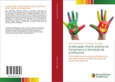 A educação infantil pública de Campinas e a formação de professores kitap kapağı