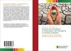 Portada del libro de Energia de hidrogénio: armazenagem de hidrogénio no estado acoplado