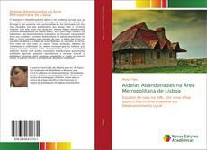 Aldeias Abandonadas na Área Metropolitana de Lisboa kitap kapağı