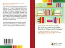 Parâmetros para Bibliotecas Escolares Regulares Inclusivas kitap kapağı