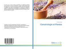 Couverture de Cancérologie et Plantes
