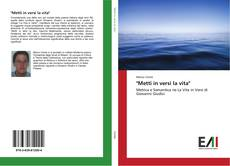 "Bookcover of ""Metti in versi la vita"""
