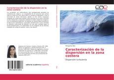 Caracterización de la dispersión en la zona costera的封面