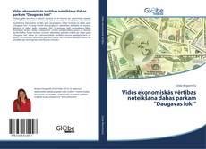 """Обложка Vides ekonomiskās vērtības noteikšana dabas parkam """"Daugavas loki"""""""