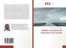 Bookcover of Modèle conceptuel de réalisation d'un rocade