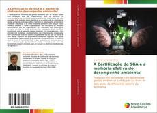 Capa do livro de A Certificação do SGA e a melhoria efetiva do desempenho ambiental