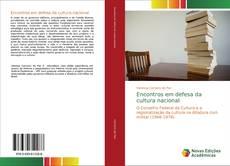 Couverture de Encontros em defesa da cultura nacional