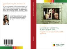 Bookcover of Loucura que se escreve, loucura que se fala