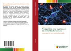 Buchcover von A biopolítica pela publicidade de alimentos funcionais