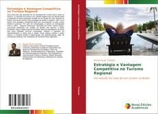 Couverture de Estratégia e Vantagem Competitiva no Turismo Regional