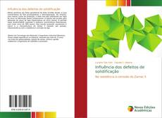 Influência dos defeitos de solidificação kitap kapağı