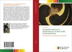 Bookcover of Inovações técnicas e performance na percussão contemporânea
