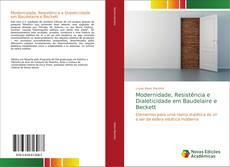 Capa do livro de Modernidade, Resistência e Dialeticidade em Baudelaire e Beckett