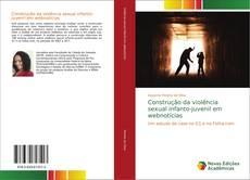 Обложка Construção da violência sexual infanto-juvenil em webnotícias
