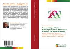 Portada del libro de Conexões políticas e desempenho das empresas listadas na BM&FBovespa