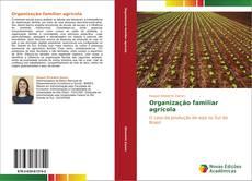 Bookcover of Organização familiar agrícola