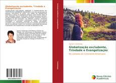 Couverture de Globalização excludente, Trindade e Evangelização