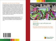 Borítókép a  Aprender a ser africano em Portugal - hoz