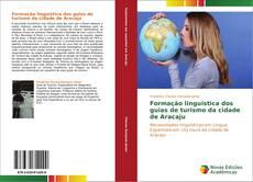 Bookcover of Formação linguística dos guias de turismo da cidade de Aracaju