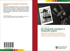 Обложка Da fotografia analógica à fotografia digital