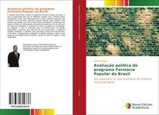 Bookcover of Avaliação política do programa Farmácia Popular do Brasil