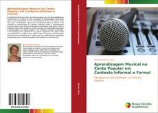 Bookcover of Aprendizagem musical no canto Popular em contexto informal e formal