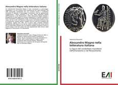 Bookcover of Alessandro Magno nella letteratura italiana