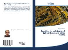 Bookcover of Equalizer for an Integrated Optical Receiver in 65nm CMOS