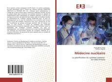 Bookcover of Médecine nucléaire