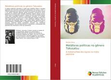 Buchcover von Metáforas políticas no gênero Tokusatsu