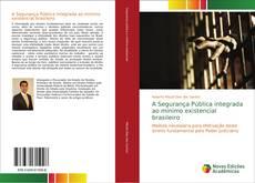 Capa do livro de A Segurança Pública integrada ao mínimo existencial brasileiro
