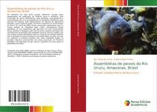 Bookcover of Assembléias de peixes do Rio Urucu, Amazonas, Brasil