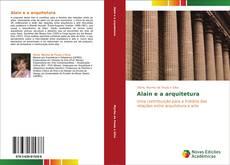 Bookcover of Alain e a arquitetura