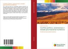 Portada del libro de Conflito político, autonomias e estado plurinacional na Bolívia