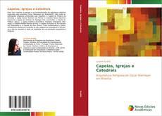Copertina di Capelas, igrejas e catedrais