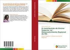 Borítókép a  A contribuição do Ensino Superior no Desenvolvimento Regional de MS - hoz