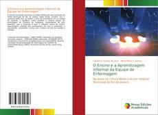 Bookcover of O Ensino e a Aprendizagem Informal da Equipe de Enfermagem