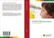 Bookcover of Família e educação infantil