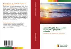 Capa do livro de A construção da noção de espaço na geografia escolar