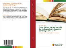 Contributos para o estudo da pedagogia portuguesa contemporânea - II的封面