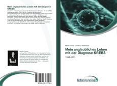 Bookcover of Mein unglaubliches Leben mit der Diagnose KREBS