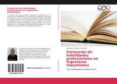 Portada del libro de Formación de habilidades profesionales en Ingenieros Industriales