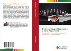 Bookcover of Democracia, participação e a nova hegemonia