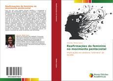 Copertina di Reafirmações do feminino no movimento pentecostal