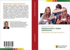 Copertina di Adolescentes e jogos eletrônicos
