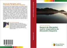 Обложка Nazaré de Mocajuba: matriz inspiradora de Alexandre Sequeira