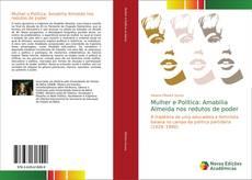 Обложка Mulher e Política: Amabilia Almeida nos redutos de poder