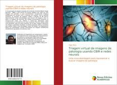Capa do livro de Triagem virtual de imagens de patologia usando CBIR e redes neurais