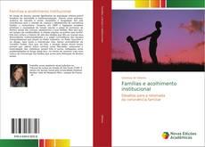 Famílias e acolhimento institucional kitap kapağı